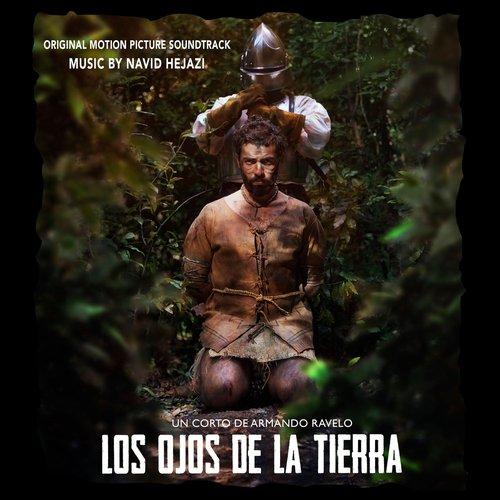 Los Ojos De La Tierra (Original Motion Picture Soundtrack)