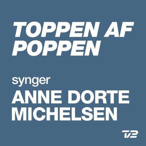 Toppen Af Poppen 2014 - Synger ANNE DORTE MICHELSEN - EP