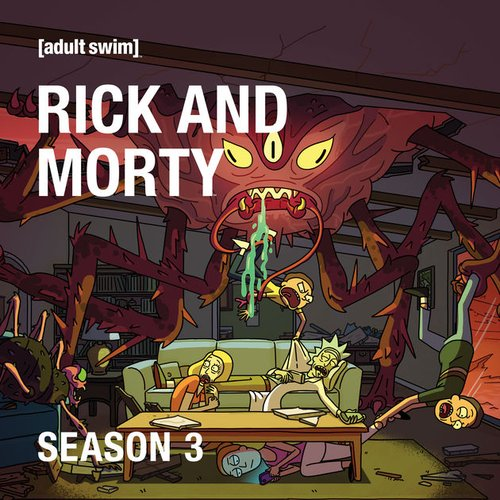 Rick and Morty Season 3 Soundtrack