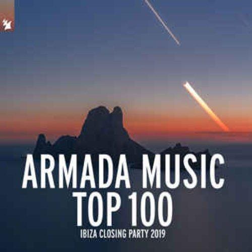 Armada Music Top 100 - Ibiza Closing Party 2019