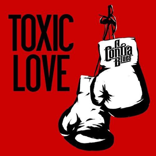 Toxic Love - Single