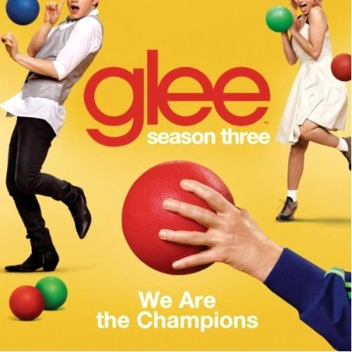 We Are The Champions (Glee Cast Version) - Single