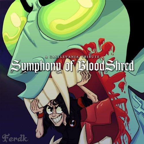 Symphony of BloodShred (A Castlevania Tribute)