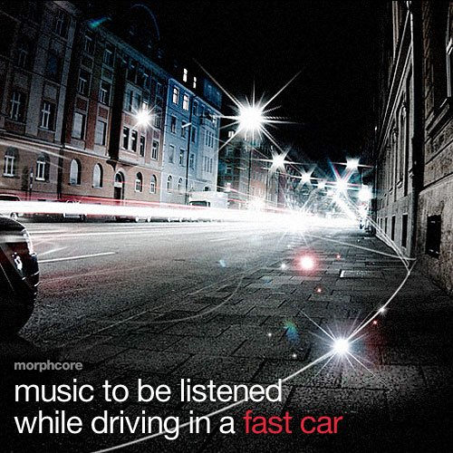 music to be listened while driving in a fast car