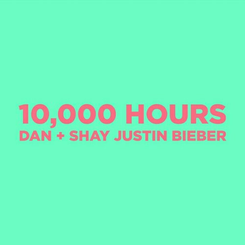 10,000 Hours (with Justin Bieber)