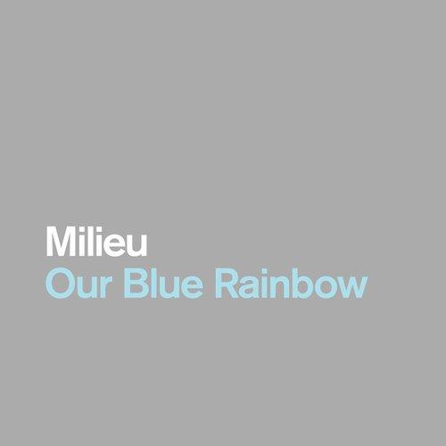 Our Blue Rainbow
