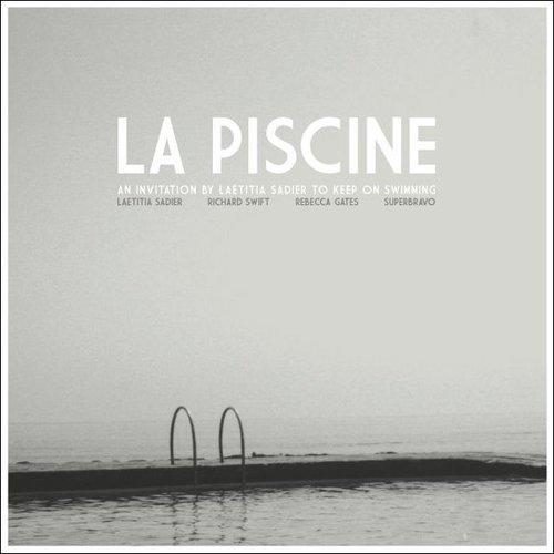 La piscine, an invitation by Laetitia Sadier to keep on swimming