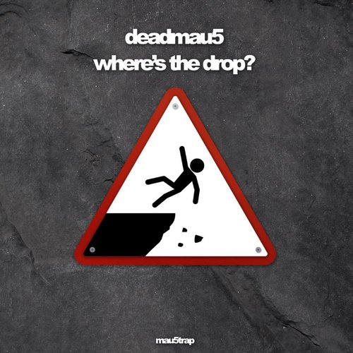 where's the drop?