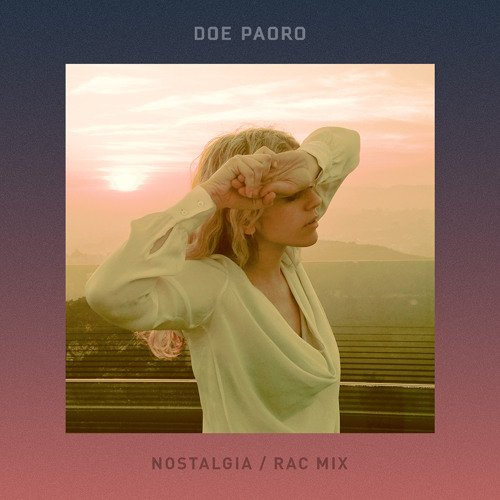 Nostalgia (RAC Mix)