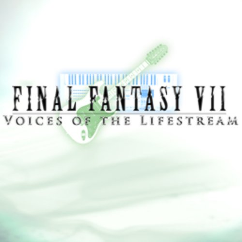 http://ff7.ocremix.org - Voices of the Lifestream