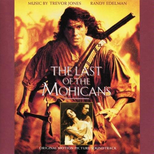 Last of the Mohicans (Original Motion Picture Soundtrack)