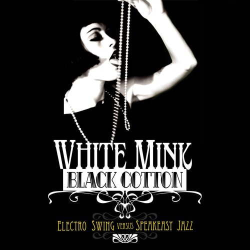 White Mink: Black Cotton