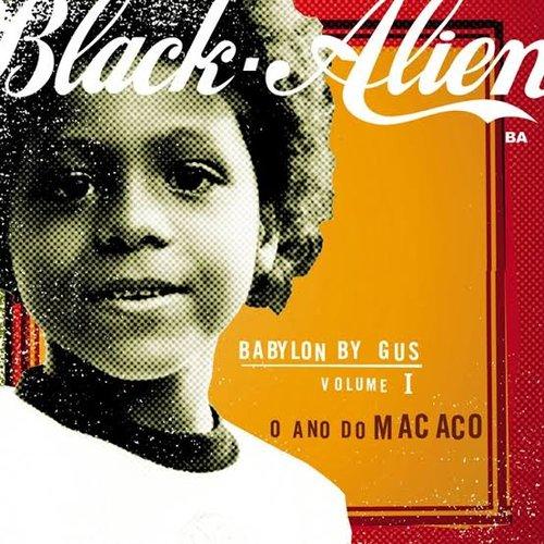 Babylon By Gus Vol. 1 - O Ano Do Macaco