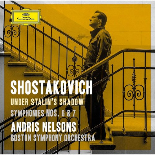 """Shostakovich: Symphonies Nos. 6 & 7; Incidental Music to """"King Lear"""" (Live at Symphony Hall, Boston / 2017)"""