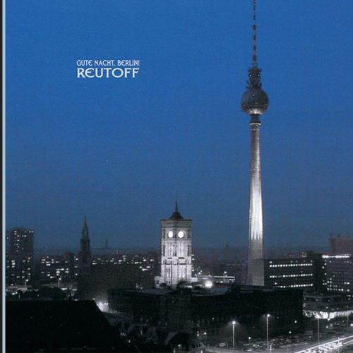 Gute Nacht, Berlin!