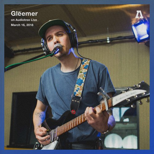 Gleemer on Audiotree Live