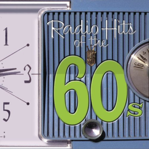 Radio Hits Of the '60s