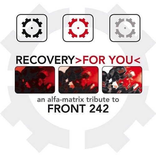 Recovery >For You< - An Alfa Matrix Tribute to Front 242