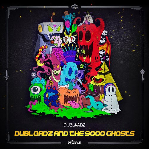 Dubloadz And The 9000 Ghosts