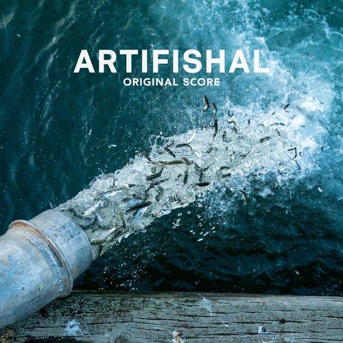 Artifishal (Original Score)