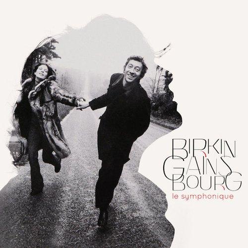 Birkin / Gainsbourg : Le symphonique