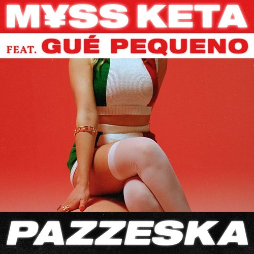 PAZZESKA (feat. Guè Pequeno) - Single