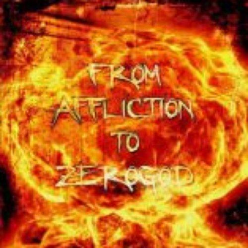 From Affliction to Zerogod