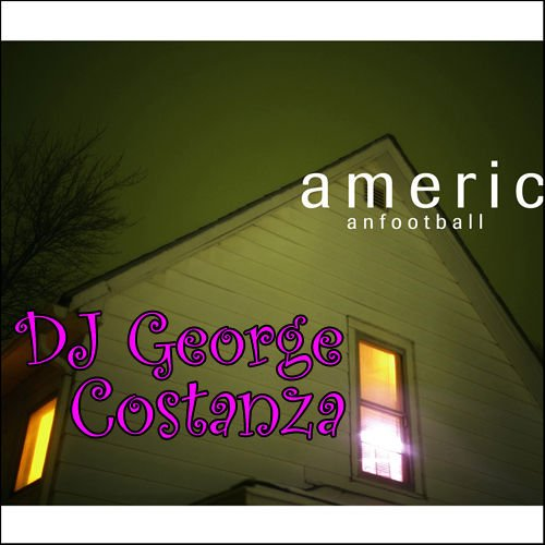 American Football - Never Meant (DJ George Costanza Remix)