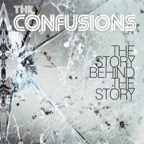 The Confusions - The Story Behind The Story