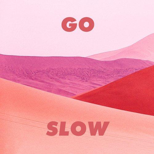 Go Slow (with Kaskade)
