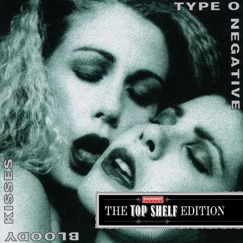 Bloody Kisses (Top Shelf Edition)
