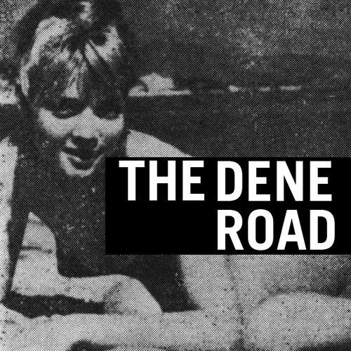 The Dene Road EP