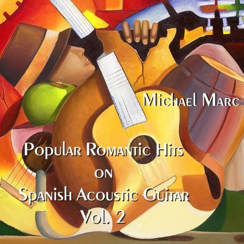 Popular Romantic Hits On Spanish Acoustic Guitar, Vol. 2