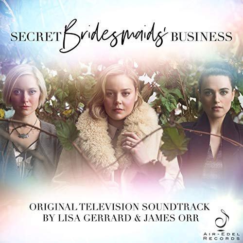 Secret Bridesmaids' Business (Music from the Original TV Series)