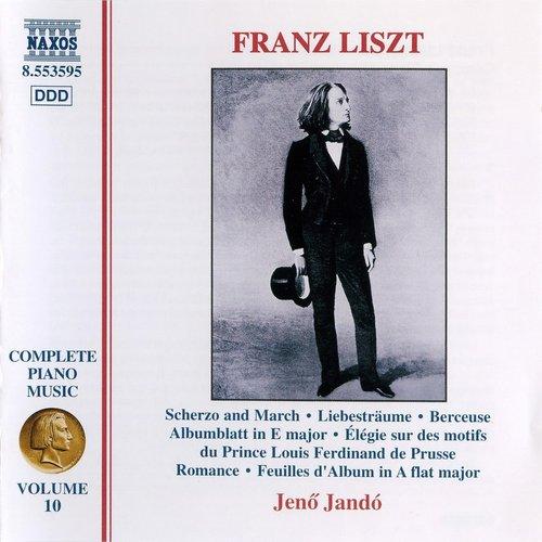 Liszt: Scherzo and March / 3 Liebestraume / Berceuse