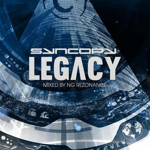Syncopy Legacy (Mixed by NG Rezonance)