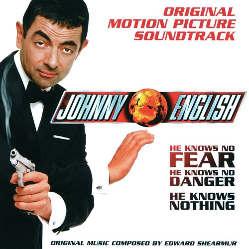 Johnny English - Original Motion Picture Soundtrack