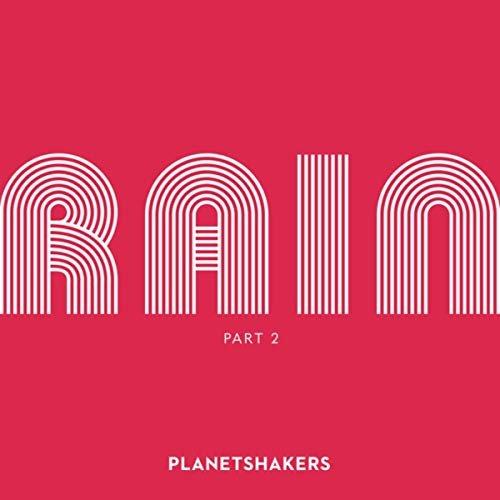Rain, Pt 2