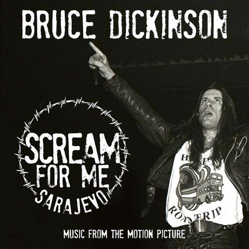 Scream for Me Sarajevo (Music from the Motion Picture)