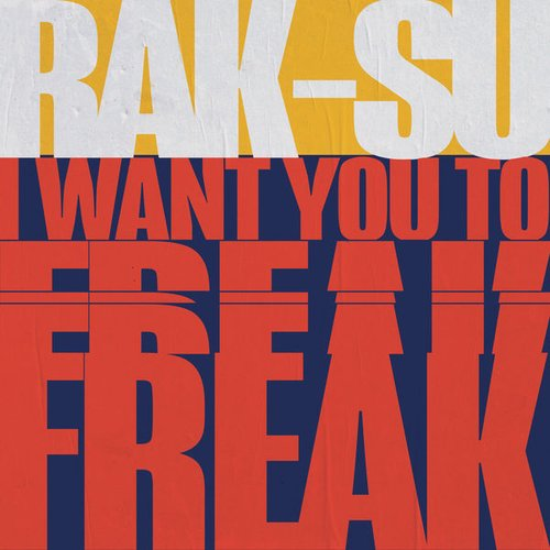 I Want You to Freak