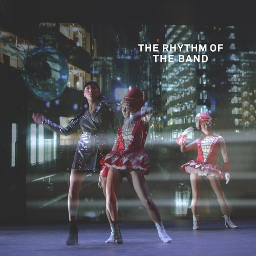 The Rhythm of the Band
