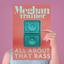 All About That Bass - mp3 альбом слушать или скачать