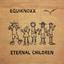 Equiknoxx - Eternal Children album artwork