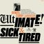 Ultimate / Sick & Tired (BADBADNOTGOOD Sessions)