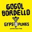 Gogol Bordello - Gypsy Punks: Underdog World Strike album artwork
