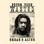 Peter Tosh - Wanted Dread And Alive album artwork