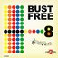 Bust Free 8