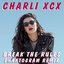 Break The Rules (Phantogram Remix)
