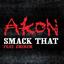 Smack That - mp3 альбом слушать или скачать