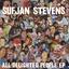 Sufjan Stevens - All Delighted People album artwork